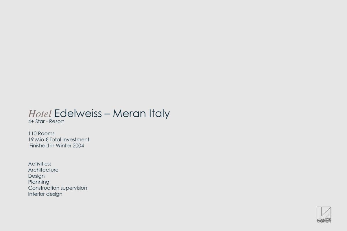 Hotel Edelweiss, Meran - Planung und Umsetzung